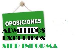 oposiciones ADMITIDOS Y EXCLUIDOS